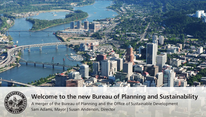 Welcome to the new Bureau of Planning and Sustainability