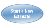Click here to Start a New Estimate